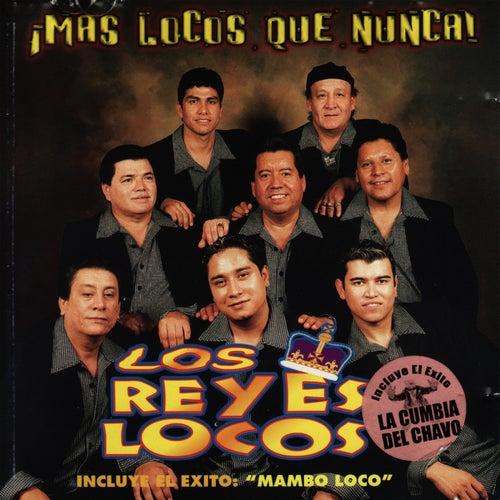 ¡Mas Locos Que Nunca! by Los Reyes Locos