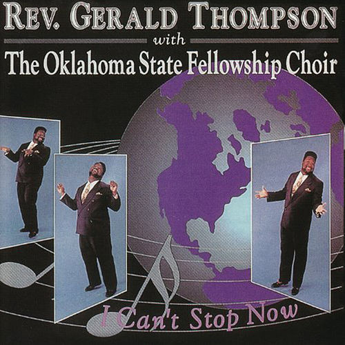 I Can't Stop Now by Rev. Gerald Thompson
