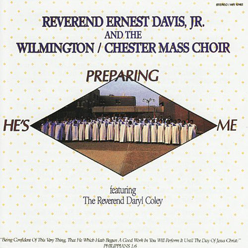 He's Preparing Me by Rev. Ernest Davis, Jr.