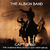 Captured by The Albion Band