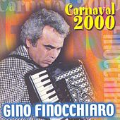 Carnaval 2000 by Gino Finocchiaro