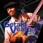 At The Jazz Base by Gerald Veasley