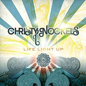 Life Light Up by Christy Nockels