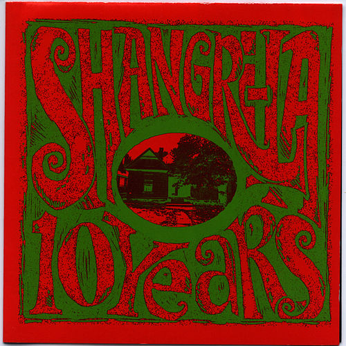 Ten Years: Shangri-La Records Compilation by Various Artists