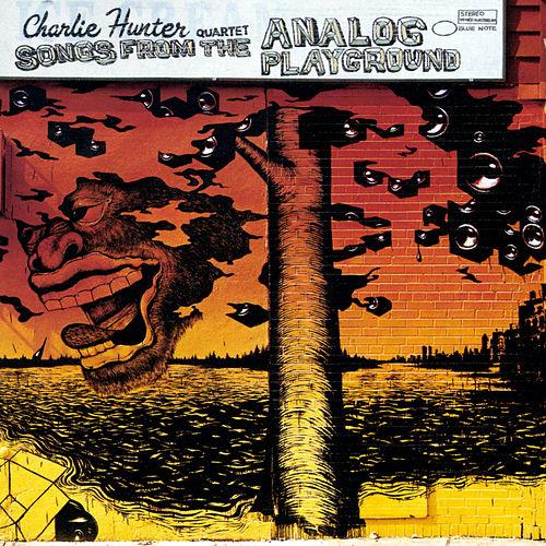 Songs from the Analog Playground von Charlie Hunter