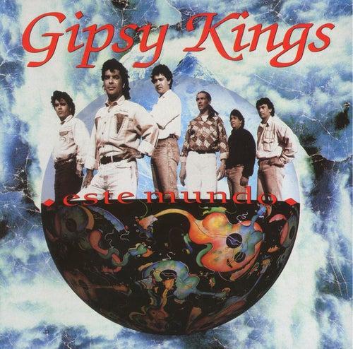 Este Mundo by Gipsy Kings