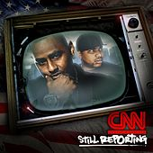 Still Reporting by Capone-N-Noreaga