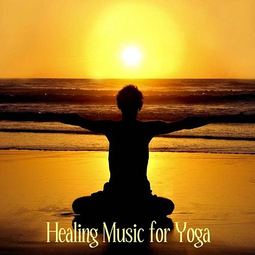 Healing Music for Chakra Control: Music for Yoga, Yoga Music by Healing Music for Yoga