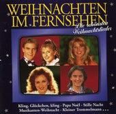 Weihnachten im Fernsehen Die schönsten Weihnachtslieder by Various Artists
