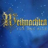 Weihnachten für uns alle 20 Lieder zur stillen Zeit by Various Artists