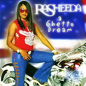 A Ghetto Dream (Clean) by Rasheeda