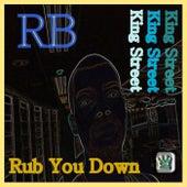 Rub You Down by R.B.