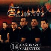 14 Canonazos Calientes by Tamborazo Caliente