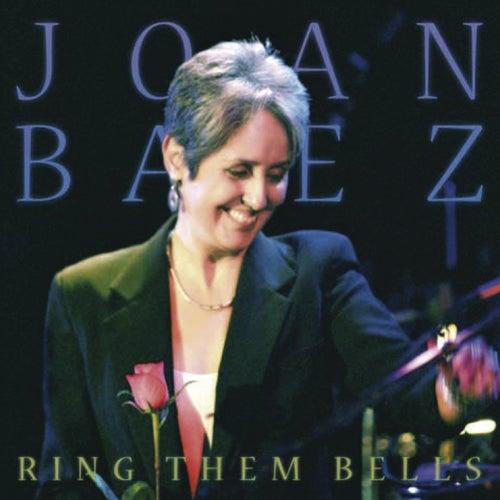 Ring Them Bells by Joan Baez