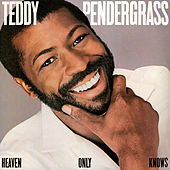 Heaven Only Knows von Teddy Pendergrass
