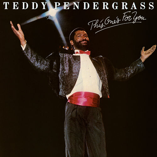 This One's For You by Teddy Pendergrass