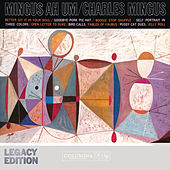 AH UM - 50th Anniversary (Legacy Edition) by Charles Mingus