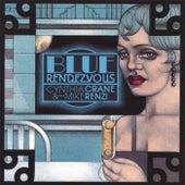 Blue Rendezvous by Cynthia Crane