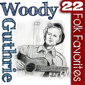 22 Folk Favorites by Woody Guthrie