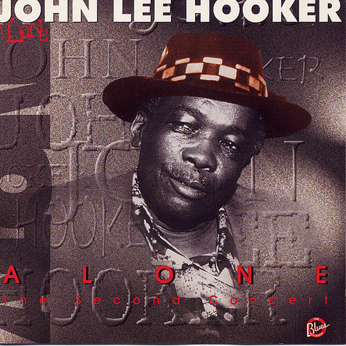 Alone Vol. 2 by John Lee Hooker