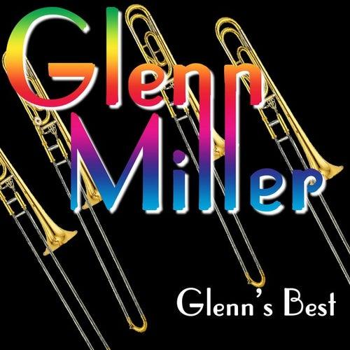 Glenn's Best by Glenn Miller