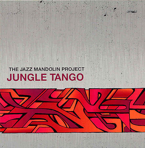 Jungle Tango by The Jazz Mandolin Project