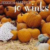 40 Winks by Jessica Harper