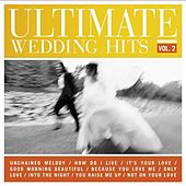 Ultimate Wedding Hits Vol. 2 by Various Artists