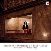 Bruckner: Symphony No. 4 by Kent Nagano