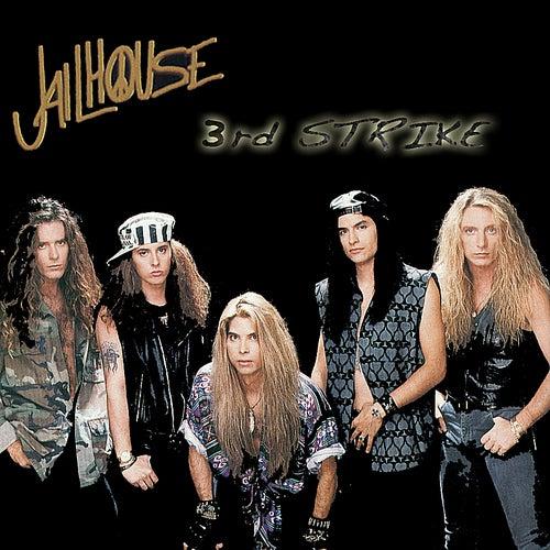 3rd Strike by Jailhouse