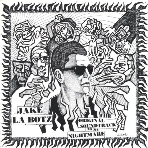 Original Soundtrack to My Nightmare by Jake La Botz