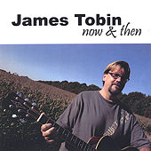 Now & Then by James Tobin