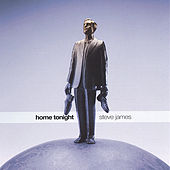 Home Tonight by Steve James