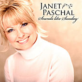 Sounds Like Sunday by Janet Paschal