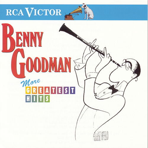 More Greatest Hits (RCA/Victor) by Benny Goodman