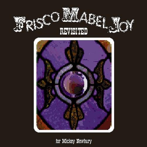 Frisco Mabel Joy Revisited by Fran Warren