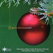 Snowflake Christmas: A Christmas Wish by Various Artists