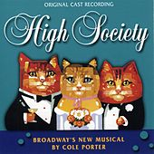 High Society [Original Broadway Cast] by Cole Porter