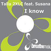 I know by Talla 2XLC
