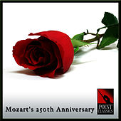 Mozart's 250th Anniversary by Various Artists