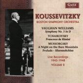 Serge Koussevitzky (1874–1951) - Vol. 2, Live 1943-1948 by Serge Koussevitzky - Conductor Boston Symphony Orchestera
