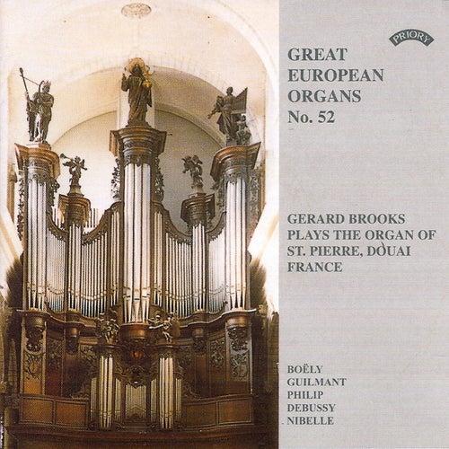 Great European Organs No. 52: St Pierre, Douai, France by Gerard Brooks