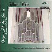 Organ Master Series - 4 - Woehl Bach Organ at St Thomas Church Leipzig by Dame Gillian Weir