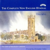 Complete New English Hymnal Vol. 18 by Manchester Cathedral Choir