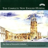 Complete New English Hymnal Vol. 20 by Newcastle Cathedral Choir