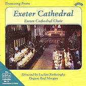 Alpha Collection Vol 13: Evensong from Exeter Cathedral by Exeter Cathedral Choir, Lucian Nethsingha, Paul Morgan