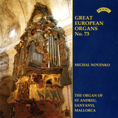 Great European Organs No.73: St.Andreu, Santanyi, Mallorca by Michal Novenko