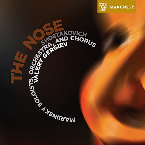 Shostakovich: The Nose by Valery Gergiev