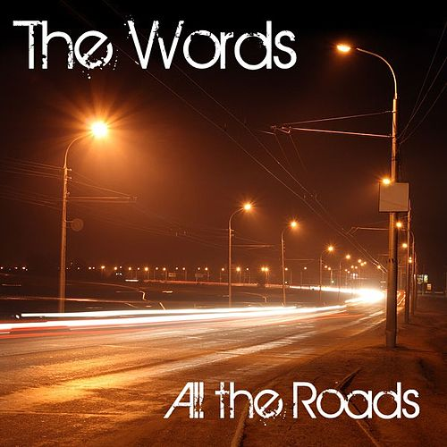 All the Roads by The Words
