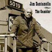 The Gambler by Jim Santanella